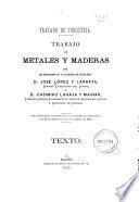 Trabajo de metales y maderas