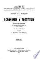 Trabajos del cuarto Congreso científico: (IX. sección) Agronomía y zootecnia, pub. bajo la dirección de D. Salvador Izquierdo S., D. Julio Besnard y D. Francisco Rojas Huneeus. 1911-12. 2 v