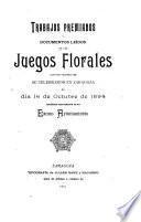 Trabajos premiados y documentos leídos en los juegos florales que por primera vez se celebraron en Zaragoza el día 16 de octubre de 1894