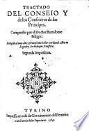 Tractado del consejo y de los consejeros de los principes. Segunda Impression