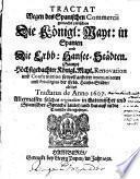 Tractat wegen des spanischen Commercii gemacht zwischen die Königl. Mayt. in Spanien und die Erbb. Hansee-Städten
