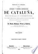 Traduccion al castellano de los usages y demás derechos de Cataluna