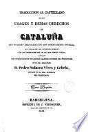 Traducción al castellano de los Usages y demás derechos de Cataluña que no están derogados o no son notoriamente inútiles, 2