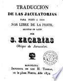 Traducción de las jaculatorias para pedir a Dios nos libre de la peste