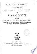 Traducción literal y declaración del Libro de los Cantares de Salomón