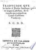 Traducion Que ha hecho el Doctor Senõnqui (Senonquinones) en lengua Castellana, de un tratado que compuso en Latina