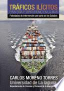 Tráficos ilícitos, piratería y terrorismo en la mar