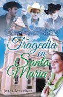 Tragedia en Santa Maria