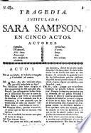 Tragedia intitulada Sara Sampson en cinco actos [and in prose, from the German of G. E. Lessing].
