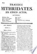 Tragedia Mithridates. En cinco actos [and in verse, translated from the French of Racine].