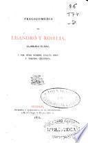 Tragicomedia de Lisandro y Roselia, llamada Elicia y por otro nombre cuarta obra y tercera Celestina