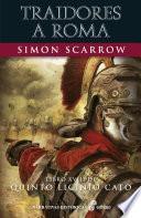 Traidores a Roma (XVIII)