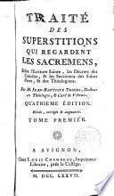 Traité des superstitions qui regardent les Sacrements