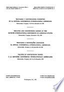 Traités et conventions signés à la Septième Conférence internationale américaine, Montevideo, Uruguay, de 3 au 26 décembre 1933