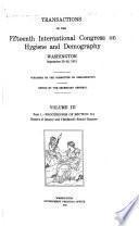 Transactions of the Fifteenth International Congress on Hygiene and Demography, Washington, September 23-28, 1912