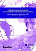 Transferencia, transnacionalización y transformación de las políticas educativas (1945-2018)