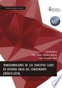 Transformaciones de los Conceptos Claves en Distintas Áreas del Conocimiento Jurídico-Social.