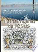 Tras las huellas de Jesus