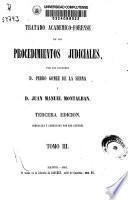 Tratado académico-forense de los procedimientos judiciales
