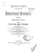 Tratado clínico iconográfico de dermatología quirúrgica