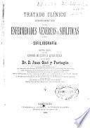 Tratado clínico iconográfico de las enfermedades venéreas y sifilíticas