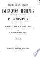 Tratado clínico y práctico de las enfermedades puerperales, consecutivas al parto ... v. 2