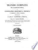 Tratado completo de cosmographia e geographia historica physica e commercial antiqua e moderna