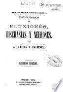 Tratado completo de fluxiones, discrasias y neuroses