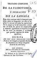 Tratado completo de la Flebotomía, ú operacion de la Sangría