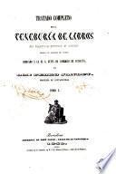 Tratado completo de la teneduría de libros en partida simple y doble puesta al alcance de todos