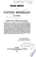 Tratado completo de las aguas minerales de España