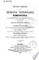 Tratado completo de medicina veterinaria homeopática...