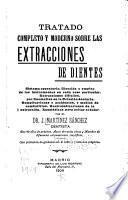 Tratado completo y moderno sobre las extracciones de dientes