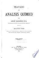 Tratado de analisis químico: t. Análisis cuantitativo. Análisis de alimentos. Investigación de venenos. Análisis de orinas