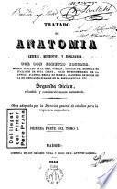 Tratado de anatomía general,descriptiva y topográfica