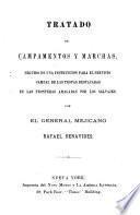 Tratado de campamentos y marchas, seguido de una instruccion para el servicio campal de las tropas destacadas en las fronteras amagadas por los salvajes