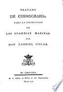Tratado de cosmografía, para la instruccion de los guardias marinas