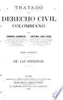 Tratado de derecho civil colombiano