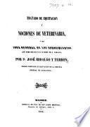 Tratado de Equitacion y nociones de Veterinaría, ó sea idea general de los conocimientos que debe reunir todo hombre de á caballo