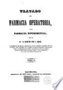 Tratado de Farmacia operatoria,ó sea Farmacia esperimental
