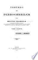 Tratado de ferrocarriles por Silvio Rahola ...: Estaciones y movimiento. 1916