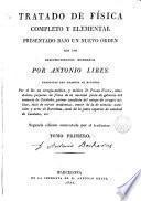 Tratado de física completo y elemental presentado bajo un nuevo órden con los descubrimientos modernos, 1