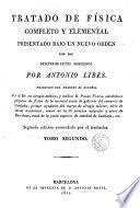 Tratado de física completo y elemental presentado bajo un nuevo órden con los descubrimientos modernos, 2