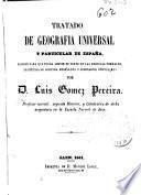 Tratado de Geografía Universal y particular de España