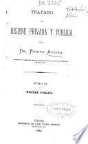 Tratado de higiene privada y pública. Tomo II, Higiene Pública