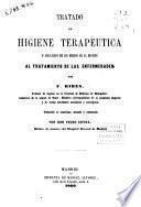 Tratado de higiene terapéutica o aplicación de los medios de la higiene al tratamiento de las enfermedades