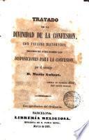 Tratado de la divinidad de la Confesión, con trabajos históricos