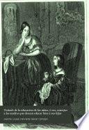 Tratado de la educacion de las niñas, ó sea, Consejos a las madres que desean educar bien á sus hijas