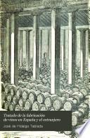 Tratado de la fabricación de vinos en España y el extranjero