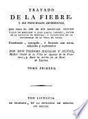 Tratado de la fiebre, y sus principales diferencias, que para uso de sus discipulos escribió y dexó en borrador D. Juan García Carnero ...